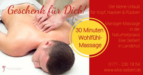 Neu!!! Manager-Massage Naturheilpraxis Eike Seibert, Landshut - Jetzt buchen!