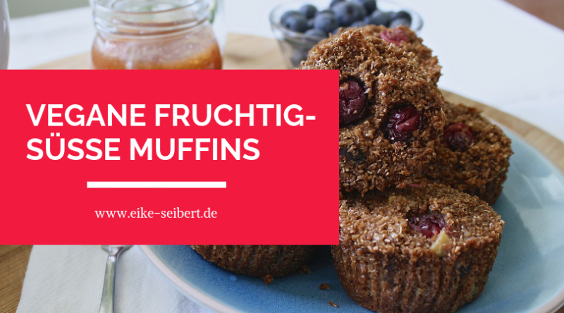 Rezept Eike Seibert Heilpraktikerin vegane Muffins