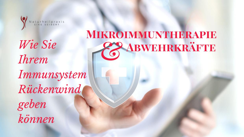 Immunsystem stärken mit der Mikroimmuntherapie