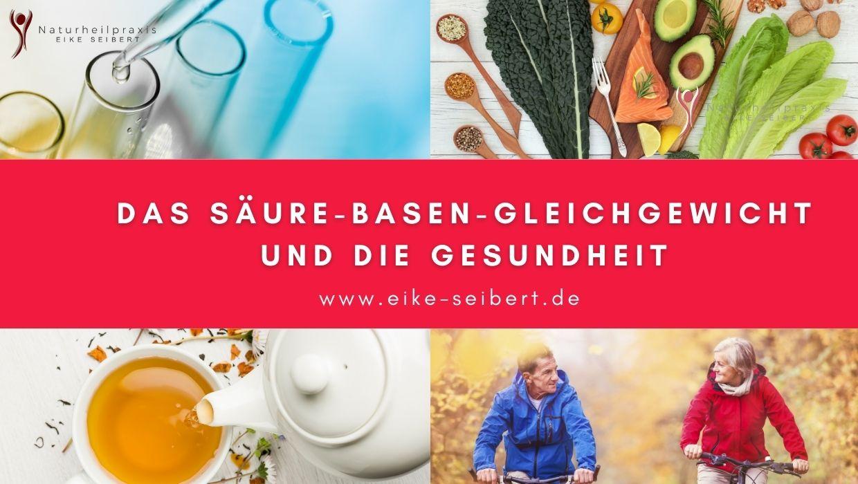 Säure-Basen-Haushalt - Heilpraktikerin Eike Seibert Blogbeitrag